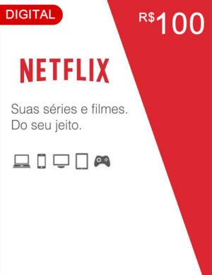 Cartão Netflix R$ 100 Reais – Código Digital