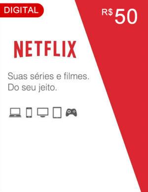 Cartão Netflix R$ 50 Reais – Código Digital